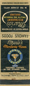 St. Mark Hotel, Mario's Monterey Room Spanish Lounge, Twelth and Franklin, Oakland, California